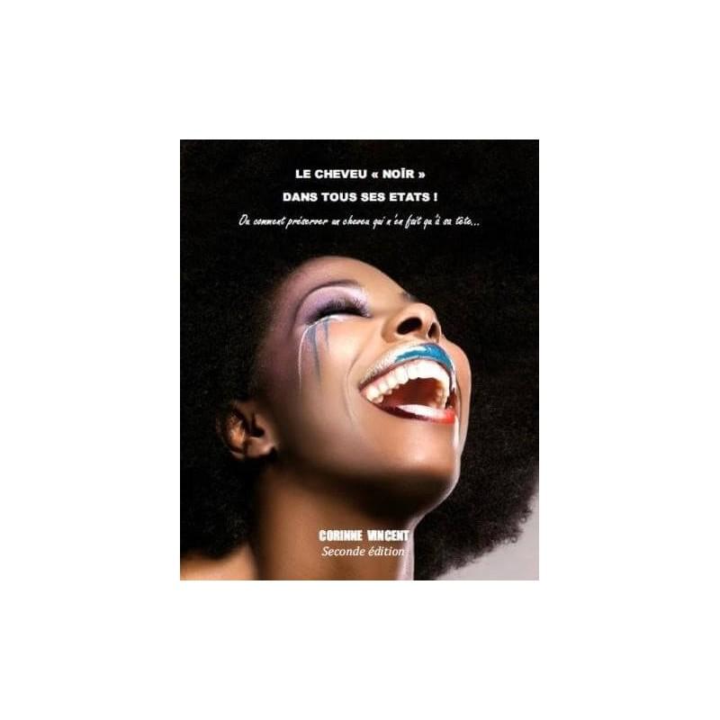 Le cheveu Noir dans tous ses états ! 2ème Edition